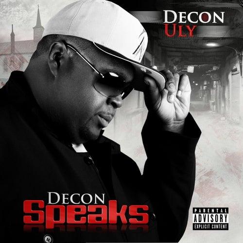 Decon Speaks