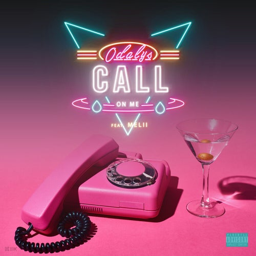 Call On Me (feat. Melii)
