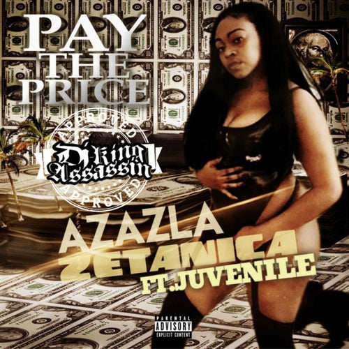 Pay The Price (feat. Juvenile)