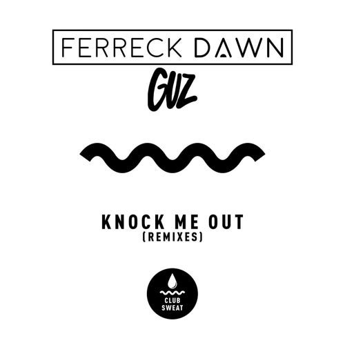 Knock Me Out (Remixes)