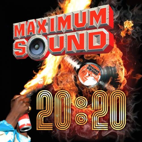 Maximum Sound 20:20