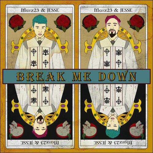 Break Me Down (feat. JESSE)