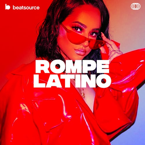 Rompe Latino playlist