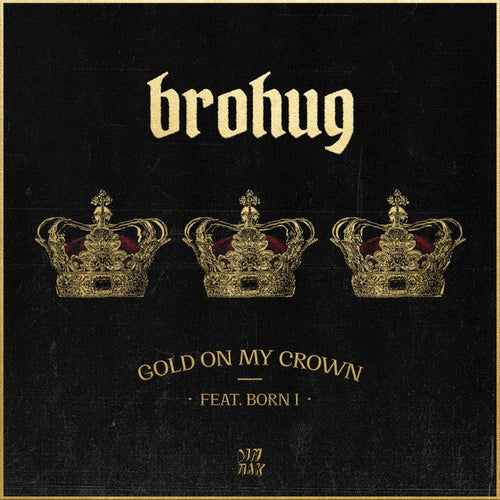 Gold On My Crown (feat. Born I)