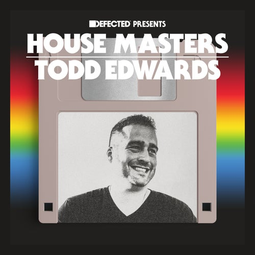Defected presents House Masters - Todd Edwards