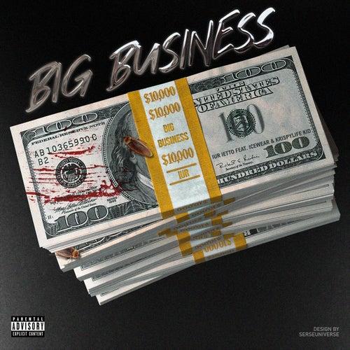 Big Business (feat. Icewear Vezzo & KrispyLife Kidd)