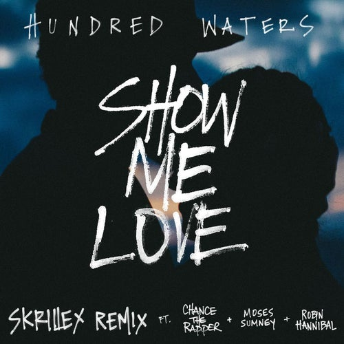 Show Me Love (feat. Chance The Rapper, Moses Sumney and Robin Hannibal)