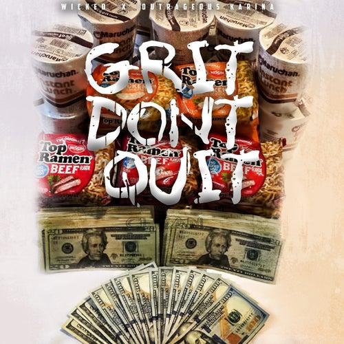 Grit Dont Quit (feat. Outrageous Karina)
