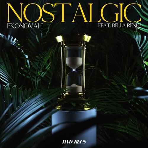 Nostalgic (feat. Bella Renee)