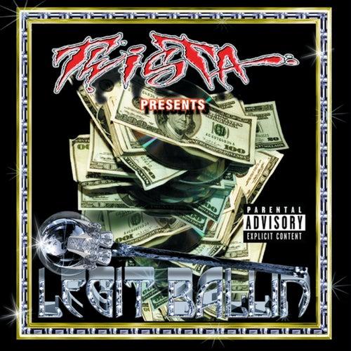 Twista Presents Legit Ballin'