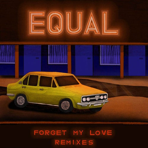Forget My Love (Remixes)
