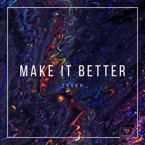 Make It Better