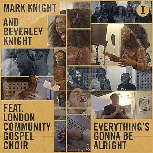 Everything's Gonna Be Alright (feat. London Community Gospel Choir)