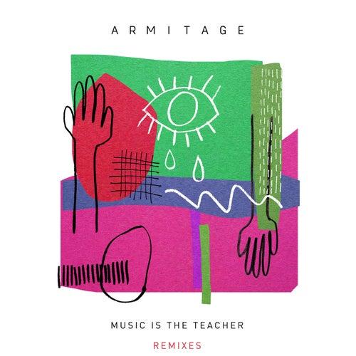 Music Is The Teacher (Remixes)