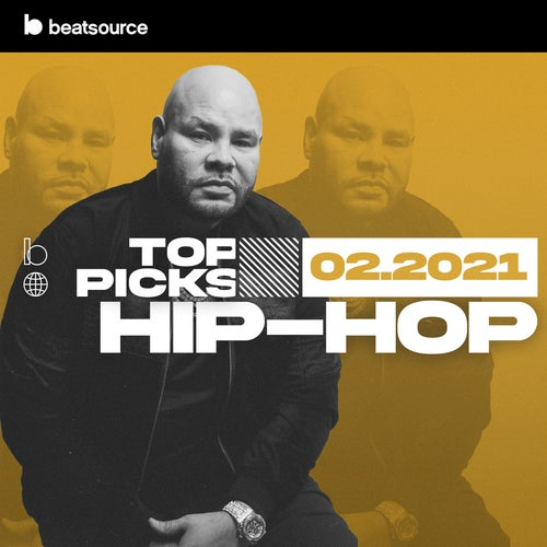 Hip-Hop Top Picks February 2021 playlist