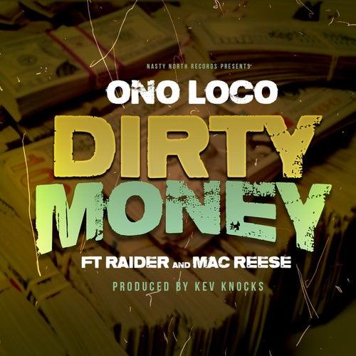 Dirty Money (feat. Lil Raider & Mac Reese)