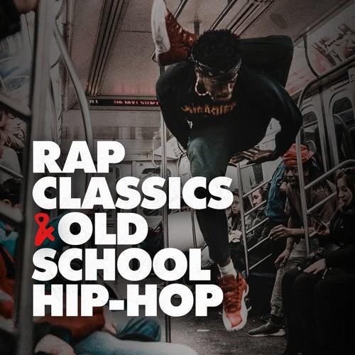 Rap Classics & Old School Hip Hop