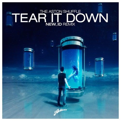 Tear It Down (NEW_ID Remix)