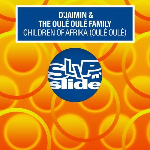 Children Of Afrika (Oulé Oulé)