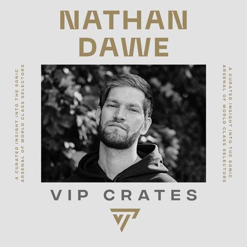Nathan Dawe - VIP Crates playlist