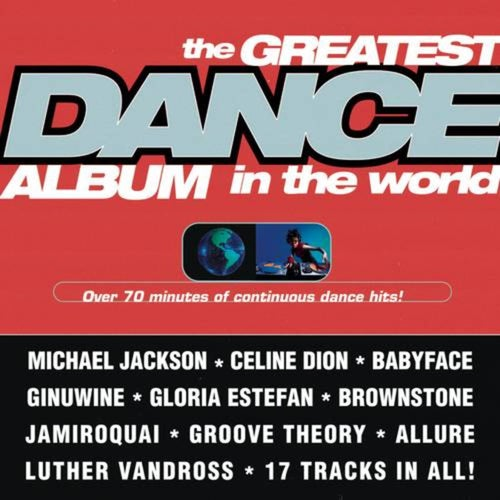 The Greatest Dance Album In The World