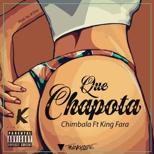 Que Chapota (feat. King Fara)