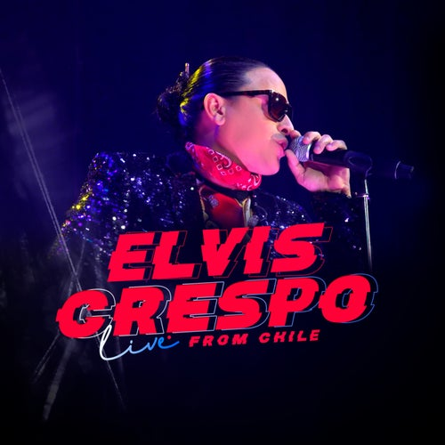 Elvis Crespo Live From Chile