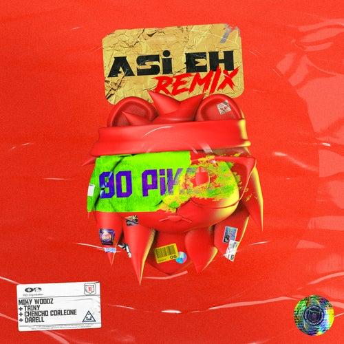 Asi Eh (Remix)