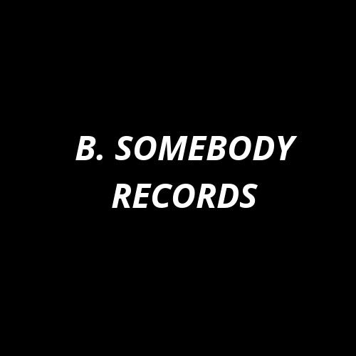 B-Somebody Profile