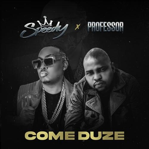 Come Duze