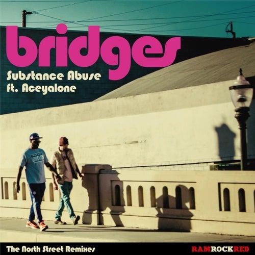 Bridges (feat. Aceyalone) [North Street Remixes]