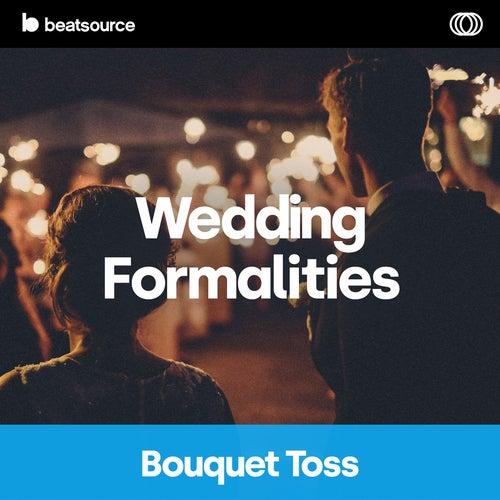 Wedding Formalities - Bouquet Toss Album Art