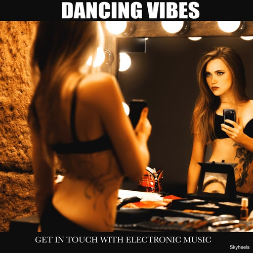 Dancing Moves Get in Touch with Electronic Music
