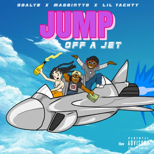Jump Off A Jet (feat. MadeinTYO & Lil Yachty)