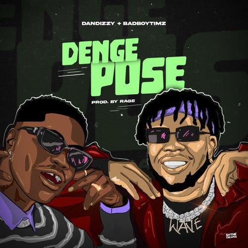 Denge Pose  (feat. Bad Boy Timz)
