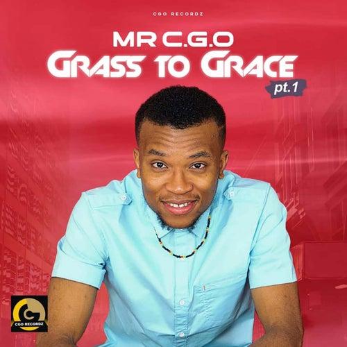 GRASS TO GRACE, Pt. 1