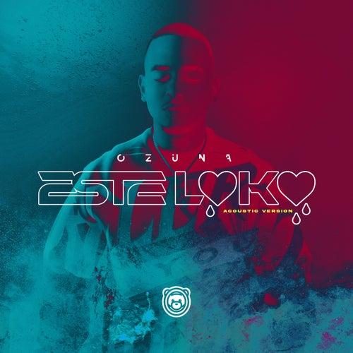Este Loko (Acoustic Version)