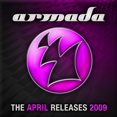 Armada - The April Releases 2009