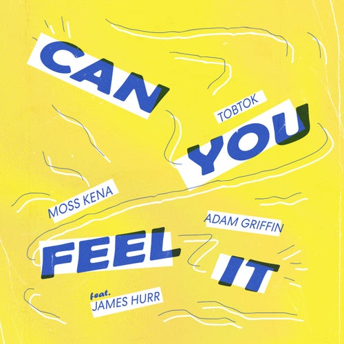 Can You Feel It (feat. James Hurr)