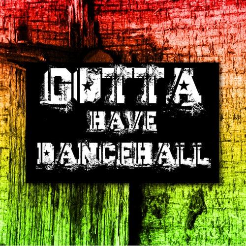 Gotta Have Dancehall Platinum Edition