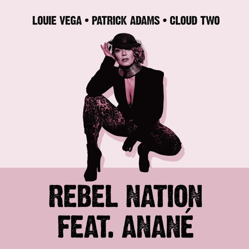 Rebel Nation (feat. Anané) [Mixes]