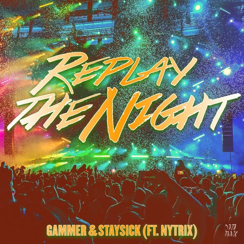 Replay The Night (feat. Nytrix)