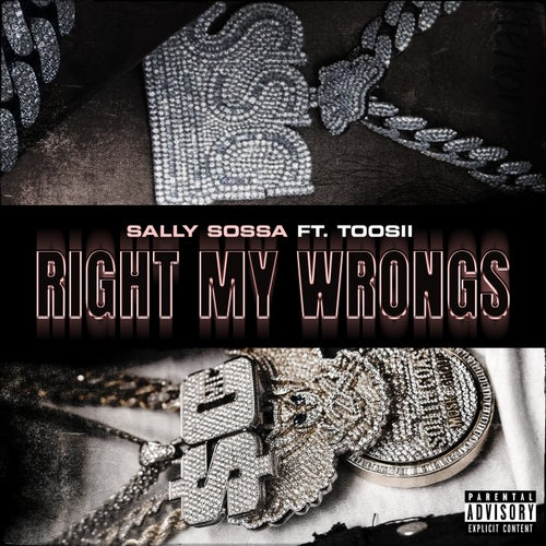 Right My Wrongs (feat. Toosii)