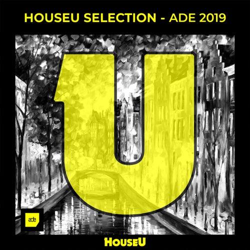 HouseU Selection - ADE 2019