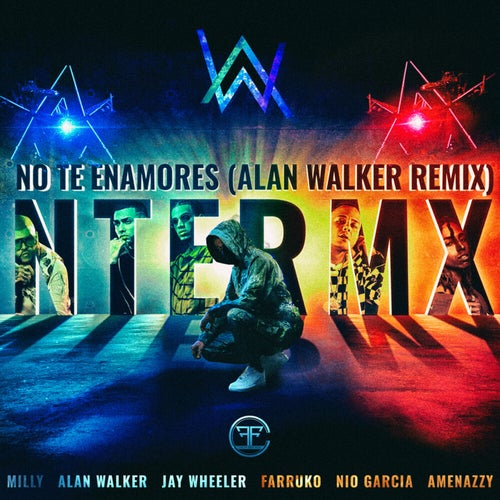 No Te Enamores (Alan Walker Remix)