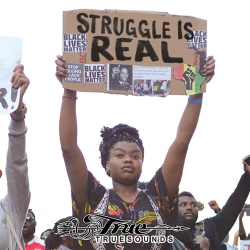 Struggle is Real (feat. Jah Mirikle & Lutan Fyah)