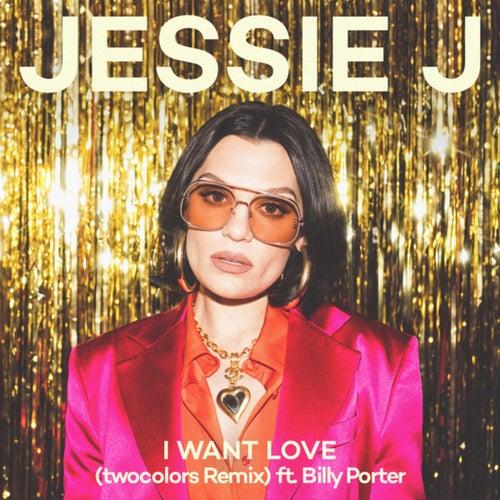 I Want Love