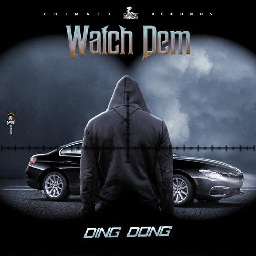 Watch Dem
