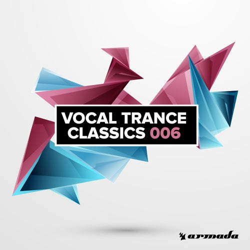 Vocal Trance Classics 006 - Extended Versions