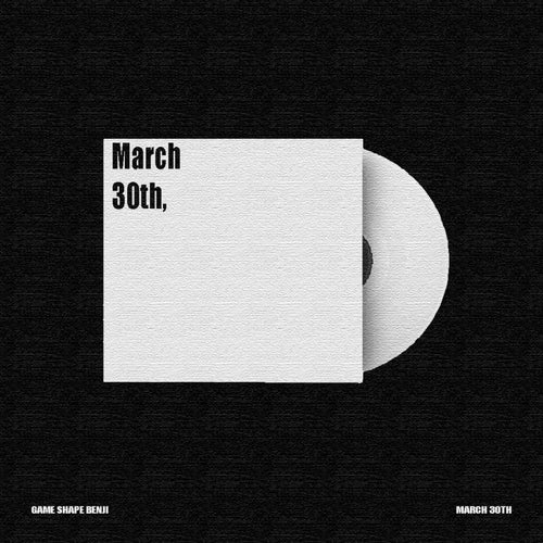 March 30th